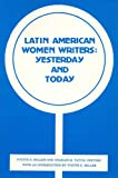 Latin American Women Writers: Yesterday and Today, , 0935480560