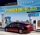 Hydrogen and Fuel Cells (Innovative Technologies)