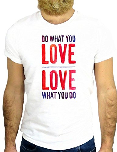 T SHIRT JODE Z2446 DO WHAT YOU LOVE WHAT YOU DO ROMANTIC NICE COOL USA NY GGG24 BIANCA - WHITE XL