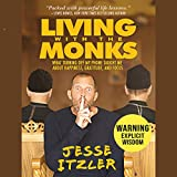 #8: Living with the Monks