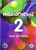 Kaleidoscope 2. Livre de l'élève
