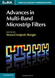 Advances in Multi-Band Microstrip Filters