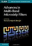Advances in Multi-Band Microstrip Filters