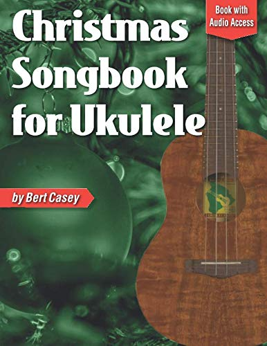 - Christmas Songbook for Ukulele: Book with Online Audio Access