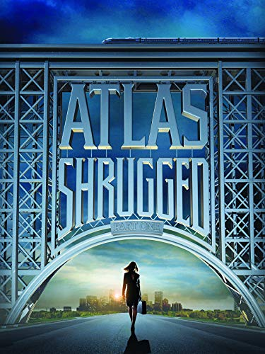 Atlas Shrugged: Part I