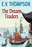 The Dream Traders, E. V. Thompson, 070908885X