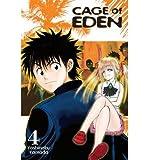 BY Yamada, Yoshinobu ( Author ) [{ Cage of Eden, Volume 4 (Cage of Eden #04) By Yamada, Yoshinobu ( Author ) Feb - 28- 2012 ( Paperback ) } ]
