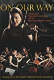 On Our Way: The Journey of Nadja Salerno-Sonnenberg and the New Century Chamber Orchestra by NSS MUSIC by n/a