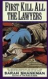 First Kill All the Lawyers, Sarah Shankman, 0671748939