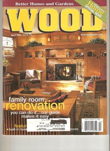 Wood Magazine (April 2001)(Vol 18, No 3, Issue 132) ()