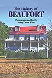 Majesty of Beaufort, The (Majesty Architecture)