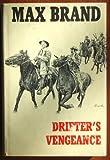 Drifter's Vengeance, Max Brand, 0396066267