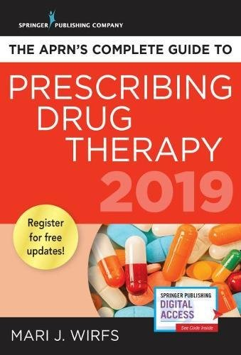 The APRN's Complete Guide to Prescribing Drug Therapy - Quick Access APRN Drug Guide for Nurses - Up - http://medicalbooks.filipinodoctors.org