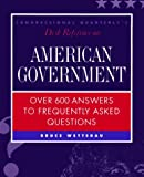 Desk Reference on American Government, Wetterau, Bruce, 1568023820