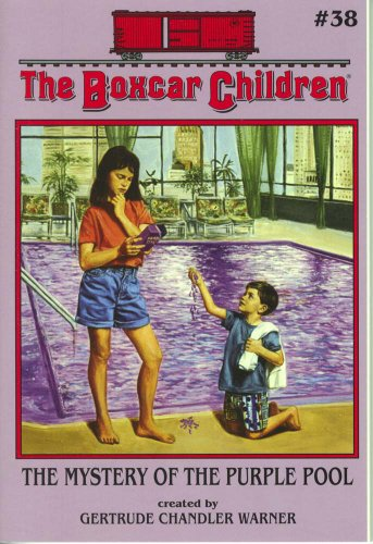 The Mystery of the Purple Pool - Book #38 of the Boxcar Children