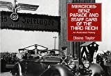 Mercedes Benz Parade and Staff Cars of the Third Reich, 1933-45