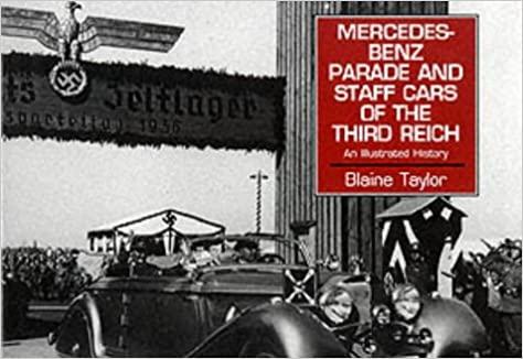Mercedes Benz Parade and Staff Cars of the Third Reich,