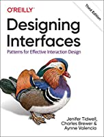 Designing Interfaces: Patterns for Effective Interaction Design, 3rd Edition Front Cover
