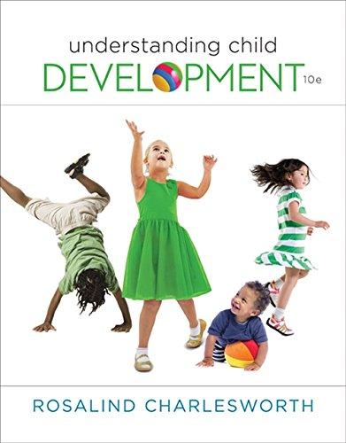 Understanding Child Development (MindTap Course List)