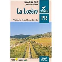 La Lozère, 70 Balades à Pieds et Vtt