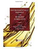 Environmentally Friendly and Biobased Lubricants