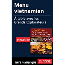 Menu vietnamien - À table avec les Grands Explorateurs (French Edition)