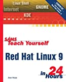 img - for Sams Teach Yourself Red Hat Linux 9 in 24 Hours book / textbook / text book