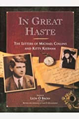 In Great Haste: The Letters of Michael Collins and Kitty Kiernan Hardcover