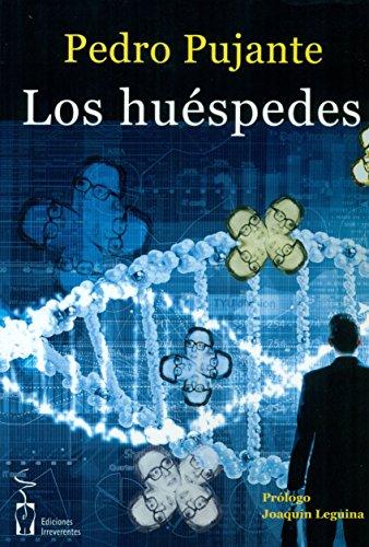 Descargar Libro Los Huéspedes Pedro Pujante Hernández