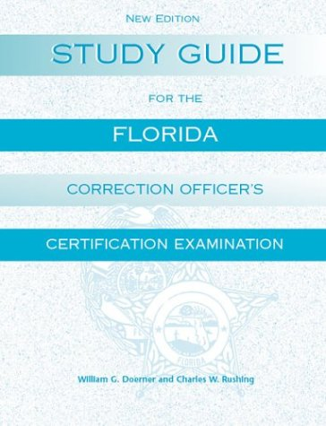 Study Guide for the Florida Corrections Officer's Certification Examination