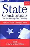 State Constitutions for the Twenty-First Century, Volume 1, , 0791466140