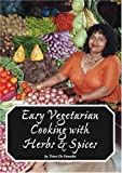 Easy Vegetarian Cooking with Herbs & Spices