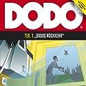 Dodos Rückkehr (Dodo 1) Hörspiel von Ivar Leon Menger Gesprochen von: Andreas Fröhlich, Ekkehardt Belle, Luise Lunow