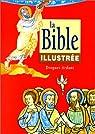 Bible illustrée (brochee) par Droguet et Ardant