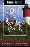 img - for Massachusetts Off the Beaten Path, 5th: A Guide to Unique Places (Off the Beaten Path Series) book / textbook / text book