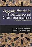 [Engaging Theories in Interpersonal Communication: Multiple Perspectives] (By: Dawn O. Braithwaite) [published: May, 2008]