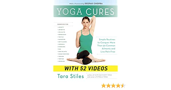 Yoga Cures (Enhanced Edition): Simple Routines to Conquer More Than 50 Common Ailments and Live Pain-Free (English Edition)