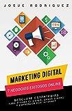 Marketing Digital: 7 Negocios Exitosos Online: Descubre estrategias para atraer clientes, ganar dinero y emprender por Internet (Libertad Financiera nº 1) (Spanish Edition)