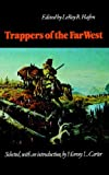 Trappers of the Far West, , 0803272189