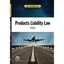 ABA Fundamentals: Products Liability Law