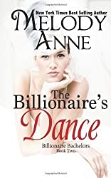 The Billionaire's Dance: Billionaire Bachelors: 2 by Anne, Melody (2011) Paperback