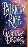 Garden of Dreams, Patricia Rice, 0449150623