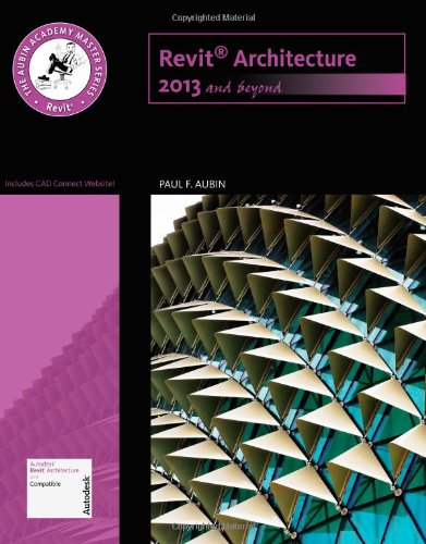 The Aubin Academy Master Series: Revit Architecture 2013 and Beyond (Paperback)-cover
