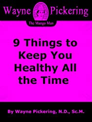 9 Things to Keep You Healthy All the Time