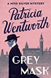 Grey Mask (The Miss Silver Mysteries)