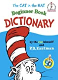 The Cat in the Hat Beginner Book Dictionary, P. D. Eastman, 0394910095