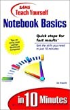 Sams Teach Yourself Notebook Basics in 10 Minutes, Wayne N. Kawamoto and Joe Kraynak, 0672315394