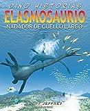 Elasmosaurio. Nadador de cuello largo