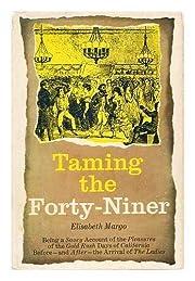 Taming the forty-niner av Elisabeth Margo