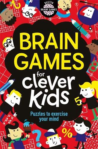 Brain Games for Clever Kids: Puzzles to Exercise Your Mind